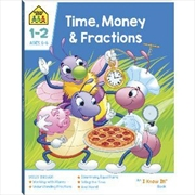 Time Money And Fractions 1-2 | Paperback Book