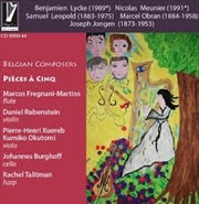 Belgian Composers - Pieces A Cinq | CD