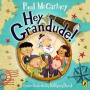 Hey Grandude! | Audio Book