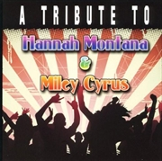 Tribute To Hannah Montana & Miley Cyrus | CD