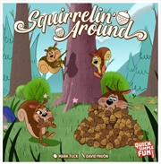 Squirrelin Around | Merchandise