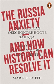 The Russia Anxiety | Paperback Book
