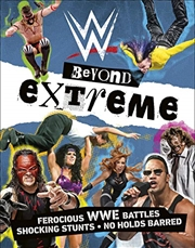 Wwe Beyond Extreme | Paperback Book