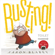 Busting! | Board Book