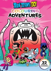 Teen Titans Go!: Colouring Adventures (DC Comics) | Colouring Book
