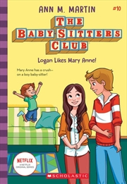 Baby-sitters Club #10: Logan Likes Mary Anne | Paperback Book