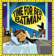 Time For Bed, Batman (DC Comics) | Hardback Book