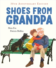 Shoes From Grandpa 30th Anniversary Edition | Hardback Book