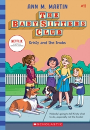 Baby-sitters Club #11 Kristy And The Snobs Netflix Edition | Paperback Book