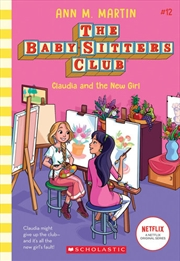 Baby-sitters Club #12: Claudia And The New Girl Netflix Edition | Paperback Book
