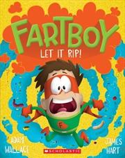 Fartboy #4: Let It Rip! | Paperback Book