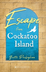 My Australian Story: Escape From Cockatoo Island | Paperback Book