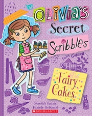 Olivia's Secret Scribbles #10: Fairy Cakes | Paperback Book
