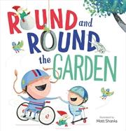 Round And Round The Garden | Hardback Book