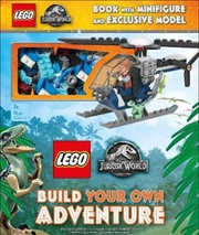 LEGO Jurassic World Build Your Own Adventure | Hardback Book