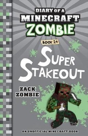 Diary Of A Minecraft Zombie #24: Super Stakeout (paperback) | Paperback Book