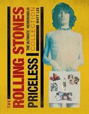 The Rolling Stones: Priceless: The Ultimate Memorabilia Collection | Hardback Book