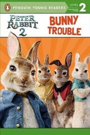 Peter Rabbit 2: Bunny Trouble | Paperback Book