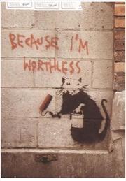 Banksy - Because I'm Worthless | Merchandise
