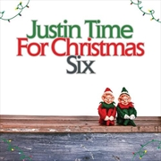 Justin Time For Christmas - Vol 6 | CD