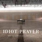 Idiot Prayer - Nick Cave Alone At Alexandra Palace | CD