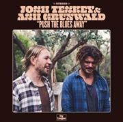 Push The Blues Away - Cream Coloured Vinyl | Vinyl