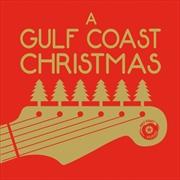 A Gulf Coast Christmas | CD
