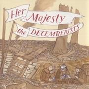 Her Majesty The Decemberists | Vinyl