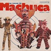 La Locura De Machuca | Vinyl
