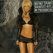 Greatest Hits: My Prerogative | CD
