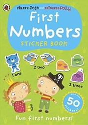 Pirate Pete and Princess Polly: First Numbers Sticker Book | Paperback Book