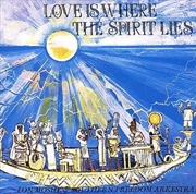 Love Is Where The Spirit Lies | CD