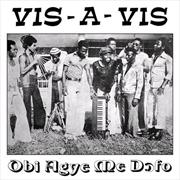 Obi Agye Me Dofo - Limited Edition   Vinyl