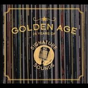 Golden Age - 25 Years Of Signature Sounds | CD