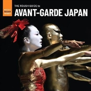 Rough Guide To Avant Garde Japan | CD