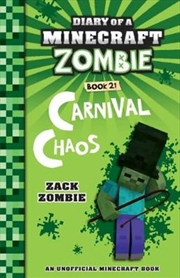 Diary Of A Minecraft Zombie #21: Carnival Chaos (paperback) | Paperback Book