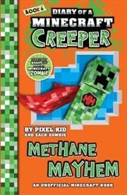 Diary Of A Minecraft Creeper #6: Methane Mayhem   Paperback Book