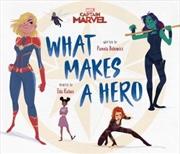 Marvel: Captain Marvel What Makes a Hero | Hardback Book