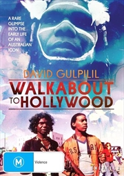 David Gulpilil - Walkabout To Hollywood | DVD
