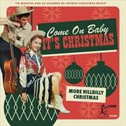 Come On Baby Its Christmas: Mo | CD