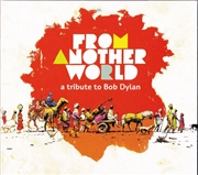 From Another World: A Tribute To Bob Dylan   CD