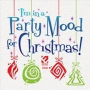 I'm In A Party Mood For Christmas | CD