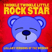 Lullaby Versions Of The Weeknd | CD