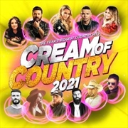 Cream Of Country 2021 | CD