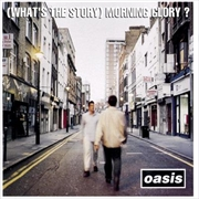 What's The Story Morning Glory | CD