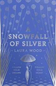 A Snowfall of Silver | Paperback Book