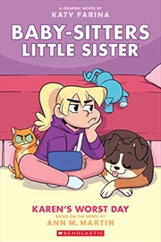 Karen's Worst Day (Baby-sitters Little Sister Graphic Novel #3) (3) (Baby-Sitters Little Sister Grap | Paperback Book