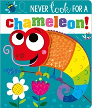 Never Look for a Chameleon! Board Book - Never Touch | Board Book