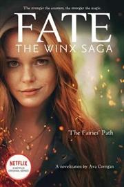 The Fairies' Path (Fate: the Winx Saga 1) | Paperback Book