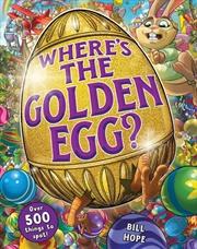 Where's the Golden Egg? | Hardback Book